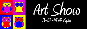 We are looking forward to seeing you on Tuesday, March 12th at 6:00PM for our annual Art Show.